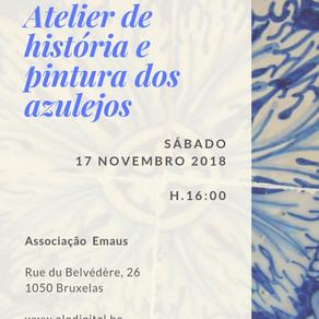 Atelier de história e pintura dos azulejos – Sábado 17 de Novembro 2018