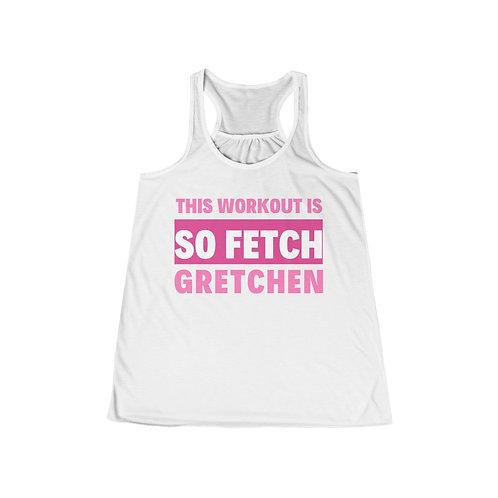 So Fetch Workout - Women's Flowy Racerback Tank