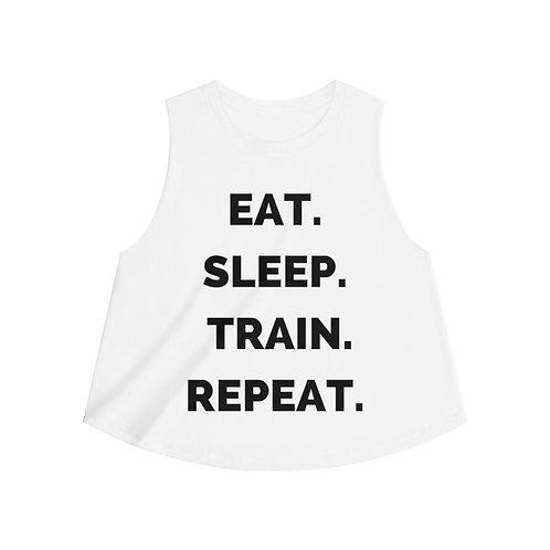 Eat Sleep Train Repeat - Women's Crop top