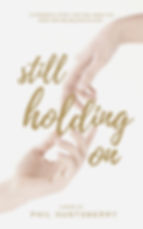 Still Holding On (novel).jpg