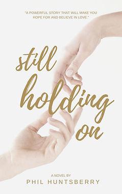 Still Holding On (novel).jpg