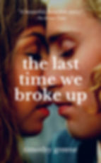 The Last Time We Broke Up (romance).jpg