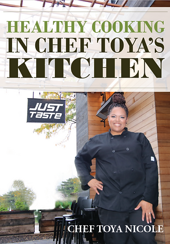 Healthy Cooking In Chef Toya's Kitchen (