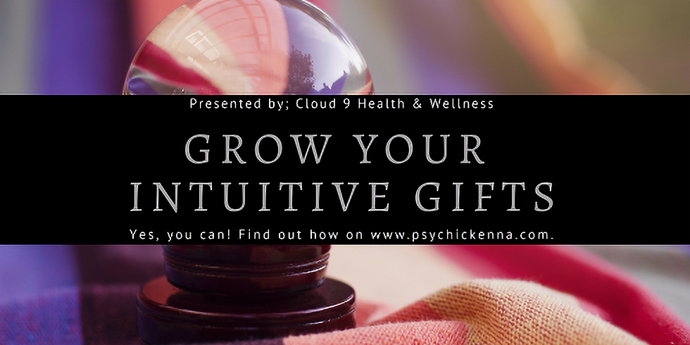 Grow Your Intuitive Gifts