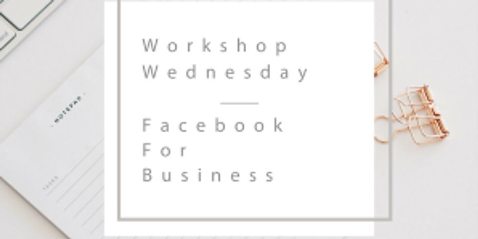 Workshop Wednesday - Facebook