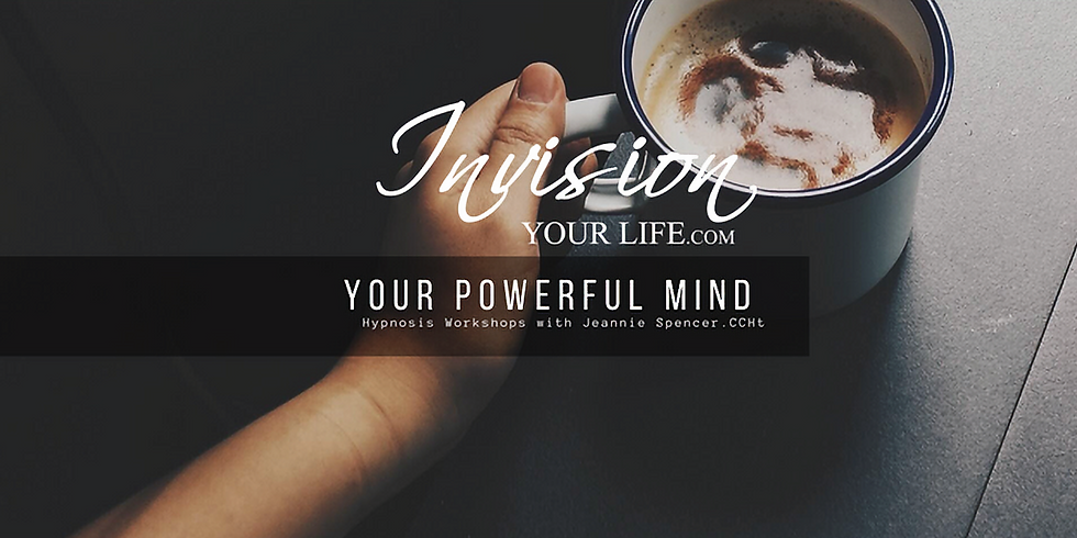 Your Powerful Mind Monthly Seminar