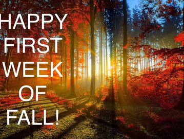 Happy First Week of Fall!