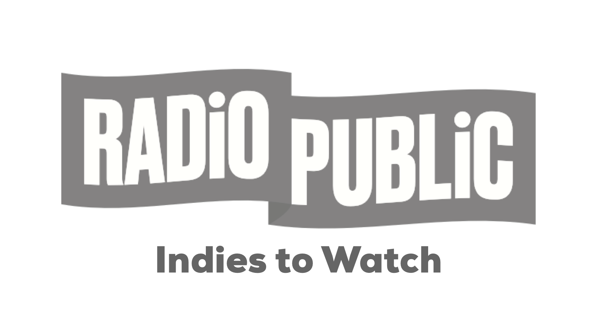 Radio Public Indies to Watch