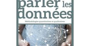 Faire parler les données : Méthodologies quantitatives et qualitatives