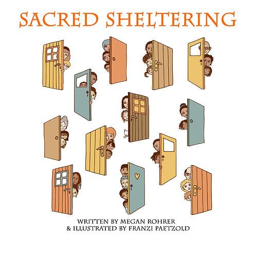 Sacred Sheltering