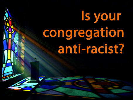 8 Tangible Ways Your Congregation Can Strive to be Anti-Racist