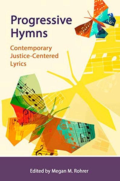 Progressive Hymns: Contemporary Justice-Centered Lyrics