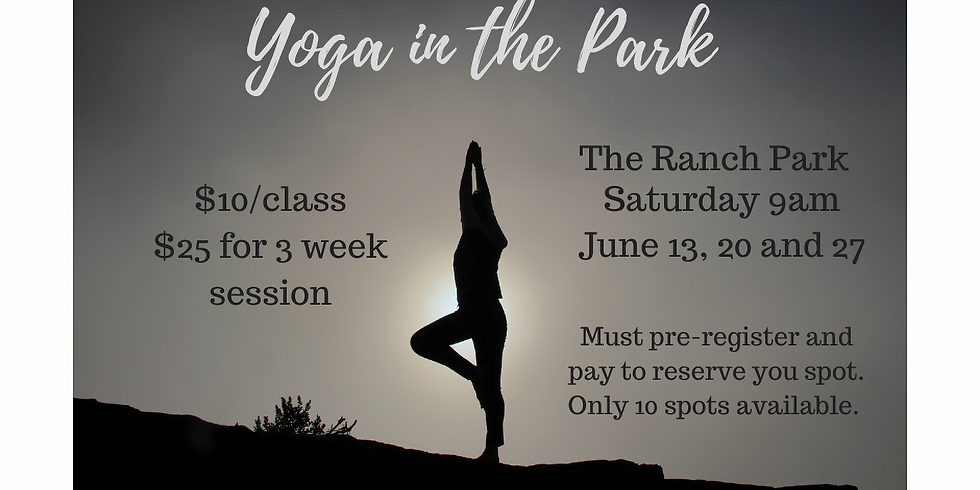 Yoga in the Ranch Park - June 13