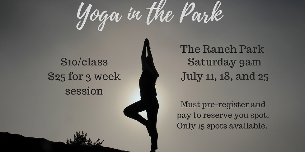 Yoga in the Ranch Park - July 18