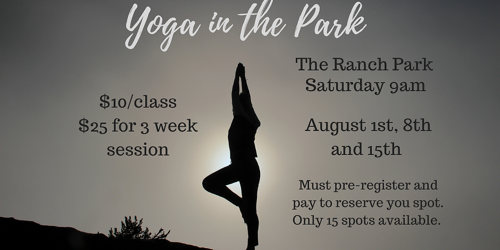 Yoga in the Ranch Park - August 8