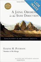 A Long Obedience in the Same Direction by Eugene Peterson
