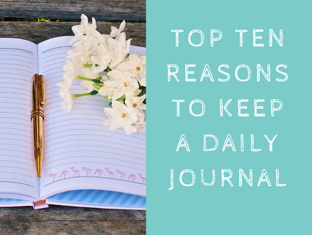Top 10 Reasons to Keep a Daily Journal