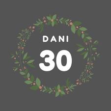 Dani 30 anos