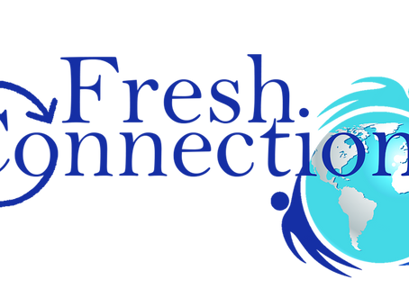 Welcome to Fresh Connections blog!