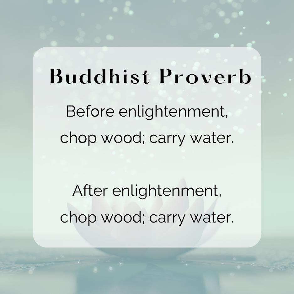 Buddhist Proverb