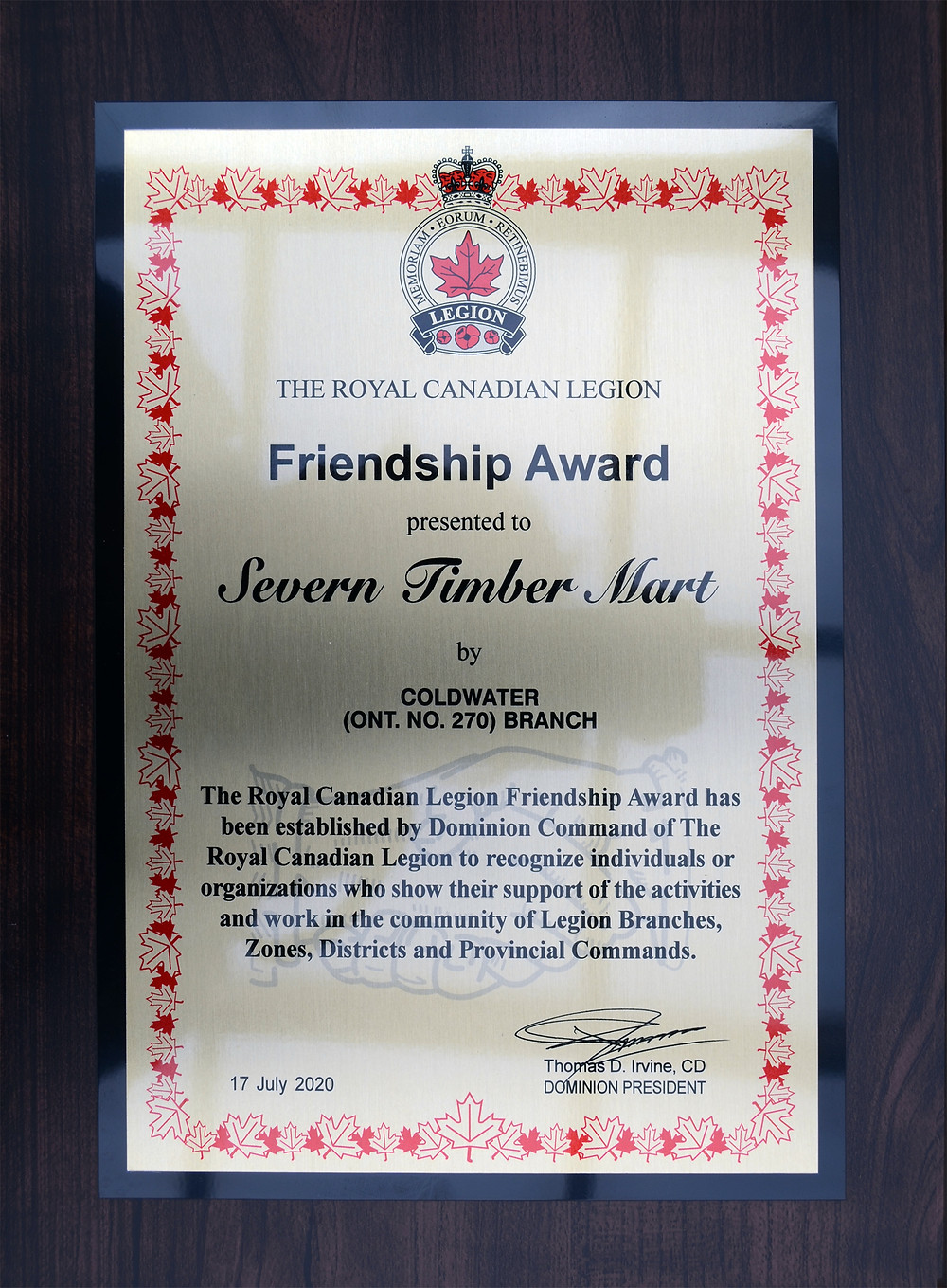 The Royal Canadian Legion Friendship Award to Severn Timber Mart.