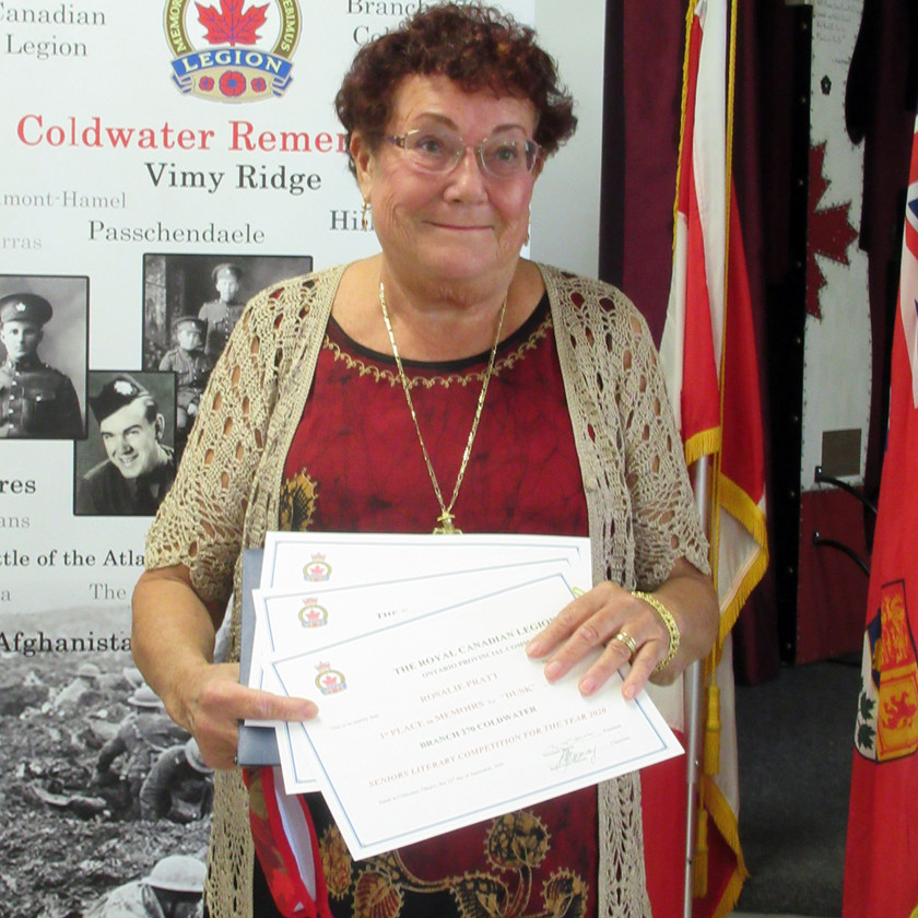 Participant in this year's Legion's (Ontario Command) Seniors Literary Competition, Rosalie Pratt placed 1st in the Memoir category for her submission titled Dusk.  She also placed 3rd in the Poetry category for Snap, and received an Honourable Mention in the Short Story category for The Maven (Photo by Wanda Beaudoin)
