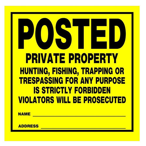 HME  SIGN – POSTED PRIVATE PROPERTY (12PK)