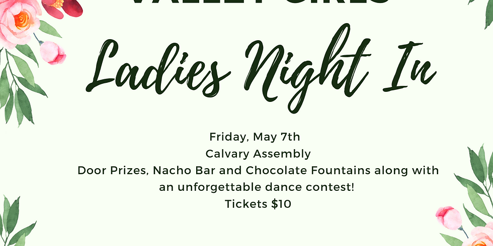 Valley Girls Ladies Night In