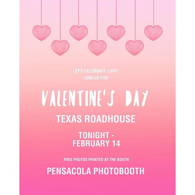 Happy Valentine's Day Pensacola Photo Booth A DJ Connection 2019 Texas Roadhouse