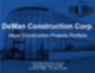 DeMan Major Construction Prjects Porfolio