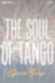 Spirito Tango, the Soul of Tango