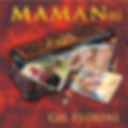 Gil Fiorini / Maman(s)