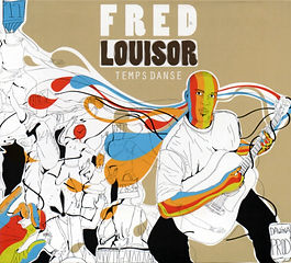 Fred Louisor / Temps Danse
