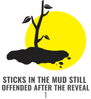 10 Stick in the Mud.png