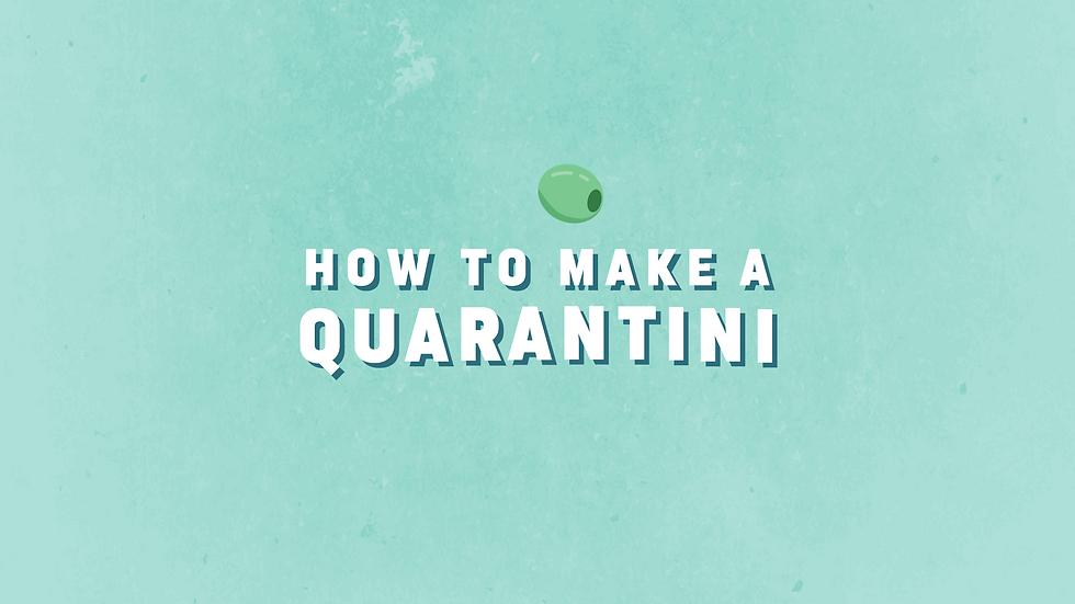 How To Make a Quarantini.png