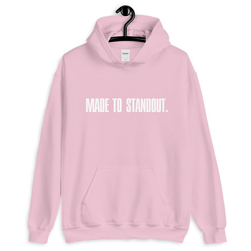 Made To Standout Unisex Classic Hoodie
