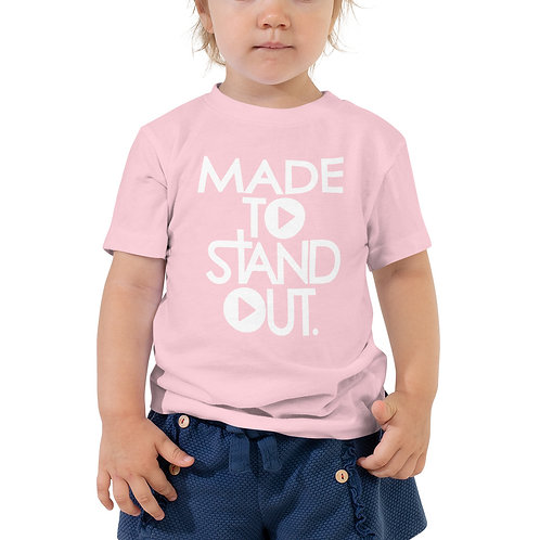 Made To Standout Classic Toddler T-Shirt