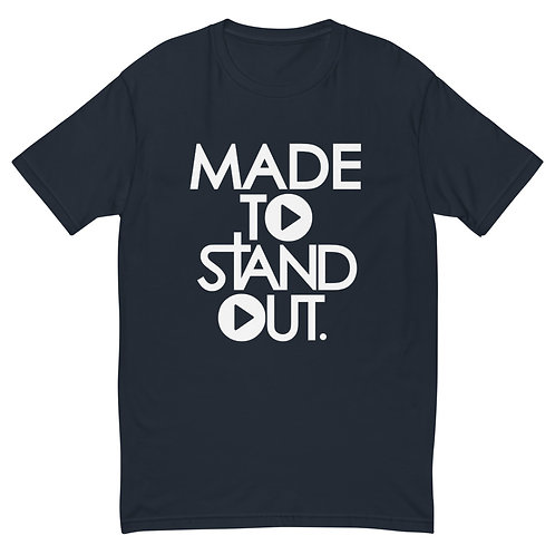 Made To Standout Classic T-shirt
