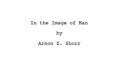 In%20the%20Image%20of%20Man%20-%20screenplay%20title%20page_edited.jpg