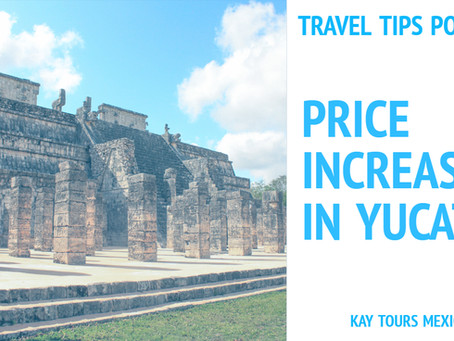 Chichen Itza prices almost doubled