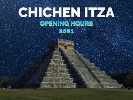 Chichen Itza Opening Hours | 2021
