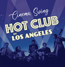 Hot Club of Los Angeles Cinema Swing front cover
