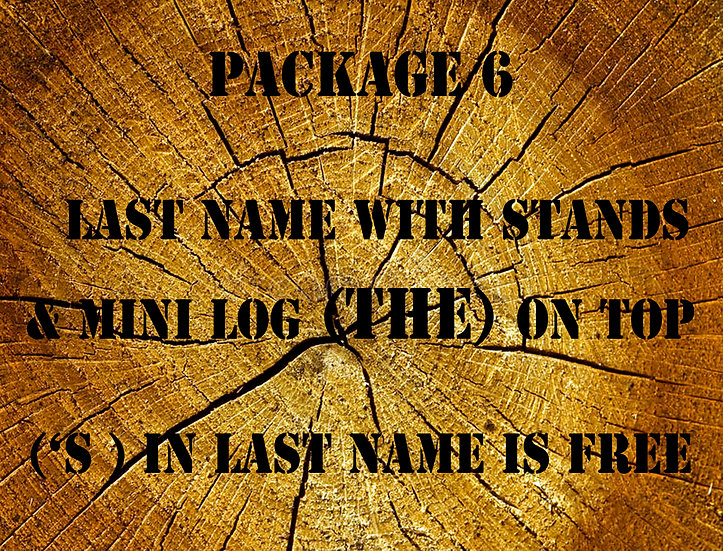 LAST NAME WITH STANDS WITH (THE) LOG ON TOP