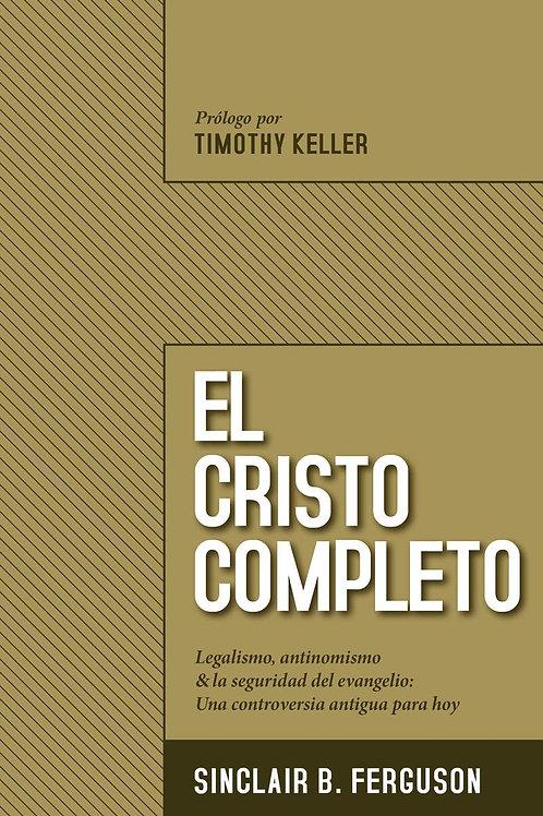 El Cristo Completo - Sinclair B. Ferguson