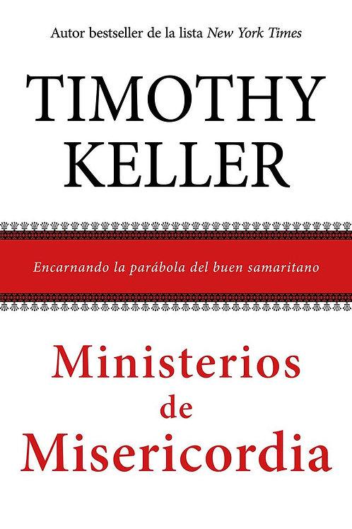 Ministerios de misericordia - Tim Keller