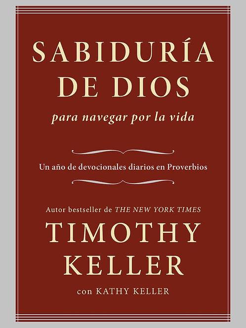 Sabiduría de Dios para navegar por la vida - Timothy Keller