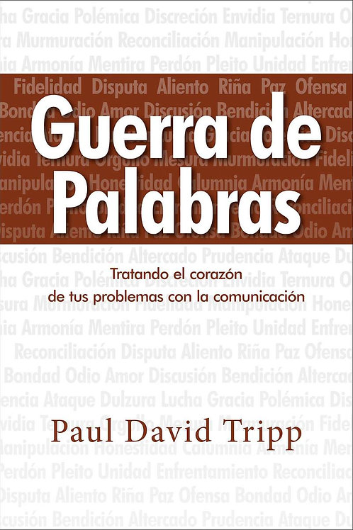 Guerra de Palabras - Paul David Tripp