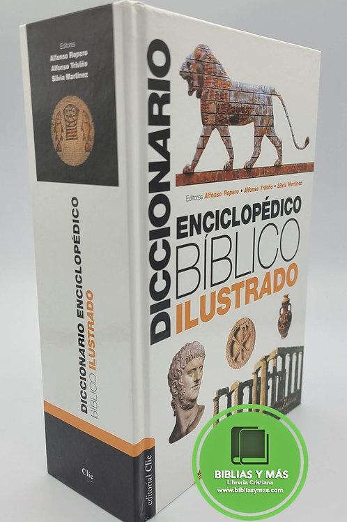 Diccionario Enciclopédico Bíblico Ilustrado - Alfonso Ropero