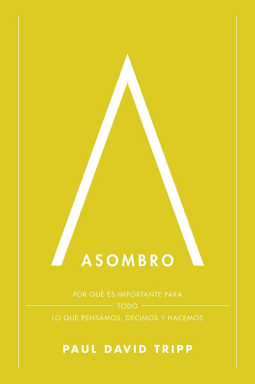 Asombro - Paul David Tripp