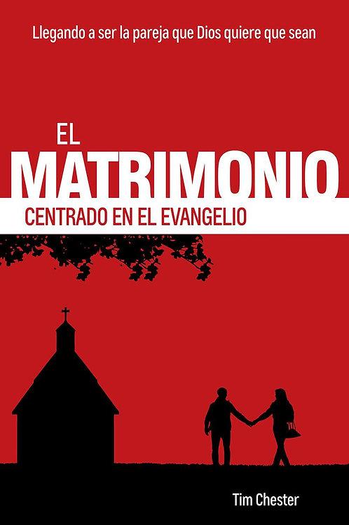 El matrimonio centrado en el evangelio